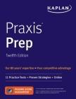 Praxis Prep: 11 Practice Tests + Proven Strategies + Online (Kaplan Test Prep) Cover Image
