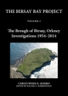 The Birsay Bay Project Volume 3: The Brough of Birsay, Orkney: Investigations 1954-2014 Cover Image