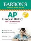 AP European History: With 2 Practice Tests (Barron's Test Prep) Cover Image
