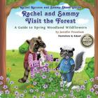 Rachel and Sammy Visit the Forest: A Guide to Spring Woodland Wildflowers (Rachel Raccoon and Sammy Skunk #2) Cover Image