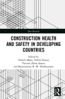 Construction Health and Safety in Developing Countries (Spon Research) Cover Image
