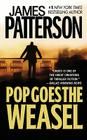 Pop Goes the Weasel (Alex Cross Novels) Cover Image