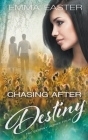 Chasing After Destiny Cover Image