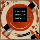 Chagall, Lissitzky, Malevitch: The Russian Avant-garde in Vitebsk (1918-1922) Cover Image