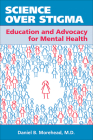 Science Over Stigma: Education and Advocacy for Mental Health Cover Image
