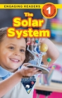 The Solar System: Exploring Space (Engaging Readers, Level 1) Cover Image