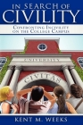 In Search of Civility: Confronting Incivility on the College Campus Cover Image