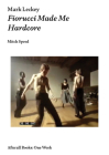 Mark Leckey: Fiorucci Made Me Hardcore (Afterall Books / One Work) Cover Image