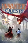 Dragon Slayers (The Unwanteds Quests #6) Cover Image