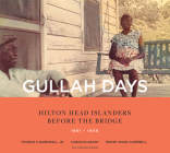 Gullah Days: Hilton Head Islanders Before the Bridge 1861-1956 Cover Image