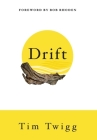 Drift: Finding Your Way Back When Life Throws You Off Course Cover Image