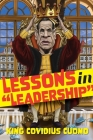 Leadership Lessons from King Cuomo: How being personally responsible for the highest COVID death rate in America taught me invaluable lessons Cover Image