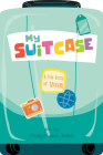 My Suitcase: A Fun Book of Travel Cover Image