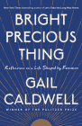 Bright Precious Thing: Reflections on a Life Shaped by Feminism Cover Image