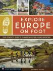 Explore Europe on Foot: Your Complete Guide to Planning a Cultural Hiking Adventure Cover Image