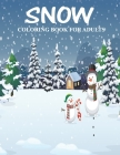 Snow coloring books for adults.: Snow globes coloring book for adults and beautiful designs for stress relief and realaxation. Cover Image