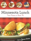 Minnesota Lunch: From Pasties to Bahn Mi Cover Image