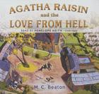 Agatha Raisin and the Love from Hell Lib/E Cover Image