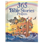365 Bible Stories and Prayers: Biblical Readings to Share All Through the Year Cover Image