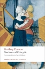 Troilus and Criseyde (Oxford World's Classics) Cover Image