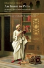 An Imam in Paris: Account of a Stay in France by an Egyptian Cleric (1826-1831) (Saqi Essentials) Cover Image