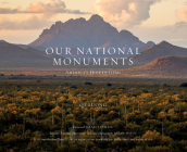 Our National Monuments: America's Hidden Gems Cover Image