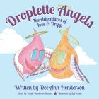 Droplette Angels: The Adventures of Ivee and Dripp Cover Image