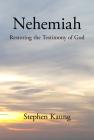 Nehemiah: Restoring the Testimony of God Cover Image