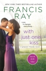 With Just One Kiss: A Grayson Friends Novel Cover Image