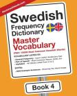 Swedish Frequency Dictionary - Master Vocabulary: 7501-10000 Most Common Swedish Words Cover Image