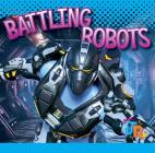 Battling Robots (World of Robots) Cover Image