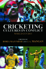 Cricketing Cultures in Conflict: Cricketing World Cup 2003 Cover Image