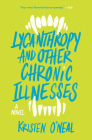 Lycanthropy and Other Chronic Illnesses: A Novel Cover Image