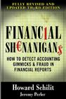 Financial Shenanigans: How to Detect Accounting Gimmicks & Fraud in Financial Reports, Third Edition Cover Image