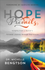 Hope Prevails: Insights from a Doctor's Personal Journey Through Depression Cover Image