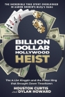 Billion Dollar Hollywood Heist: The A-List Kingpin and the Poker Ring that Brought Down Tinseltown (Front Page Detectives) Cover Image