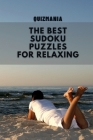 The Best Sudoku Puzzles For Relaxing: Easy Enigma Sudoku for Beginners, Intermediate and Advanced for Every Situations and for Everyone. Cover Image