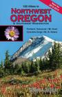 100 Hikes in Northwest Oregon & Southwest Washington Cover Image