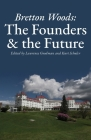 Bretton Woods: The Founders and the Future Cover Image