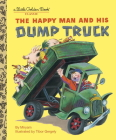The Happy Man and His Dump Truck Cover Image