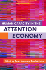 Human Capacity in the Attention Economy Cover Image