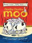 Dooby Dooby Moo (A Click Clack Book) Cover Image