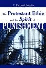 The Protestant Ethic and the Spirit of Punishment Cover Image