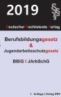 Berufsbildungsgesetz und Jugendarbeitsschutzgesetz Cover Image
