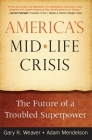 America's Midlife Crisis: The Future of a Troubled Superpower Cover Image