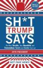 Sh*t Trump Says: Maga Edition Cover Image