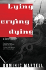 Lying Crying Dying Cover Image