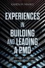 Experiences in Building and Leading a PMO: Best Practices in a Centralized Program Management Office Cover Image