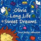 Olivia Long Life Sweet Dreams Cover Image