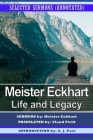 Meister Eckhart: Life and Legacy: Selected Sermons (Annotated) Cover Image